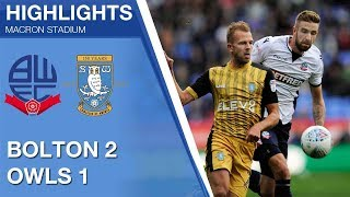 Bolton Wanderers 2 Sheffield Wednesday 1 | Extended highlights | 2017/18