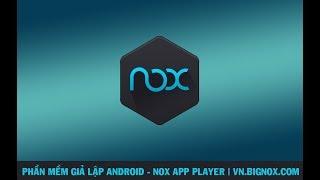 Hướng dẫn cài đặt Nox Player 5.0 - Phần mềm giả lập Android   CaoNguyenIT Channel