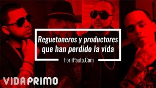10 Cantantes y Productores de Reggaeton que Fallecieron | iPauta thumbnail