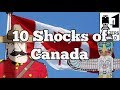 Visit Canada - 10 Things That SHOCK Tourists about Canada