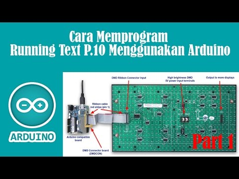 Belajar Arduino - Cara Memprogram Running Text P 10 Menggunakan Arduino Part 1