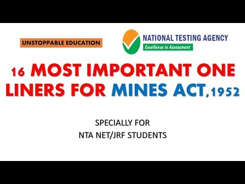 MINES ACT, 1952 (MOST IMP ONE LINERS) | LABOUR LAWS NTA NET/JRF