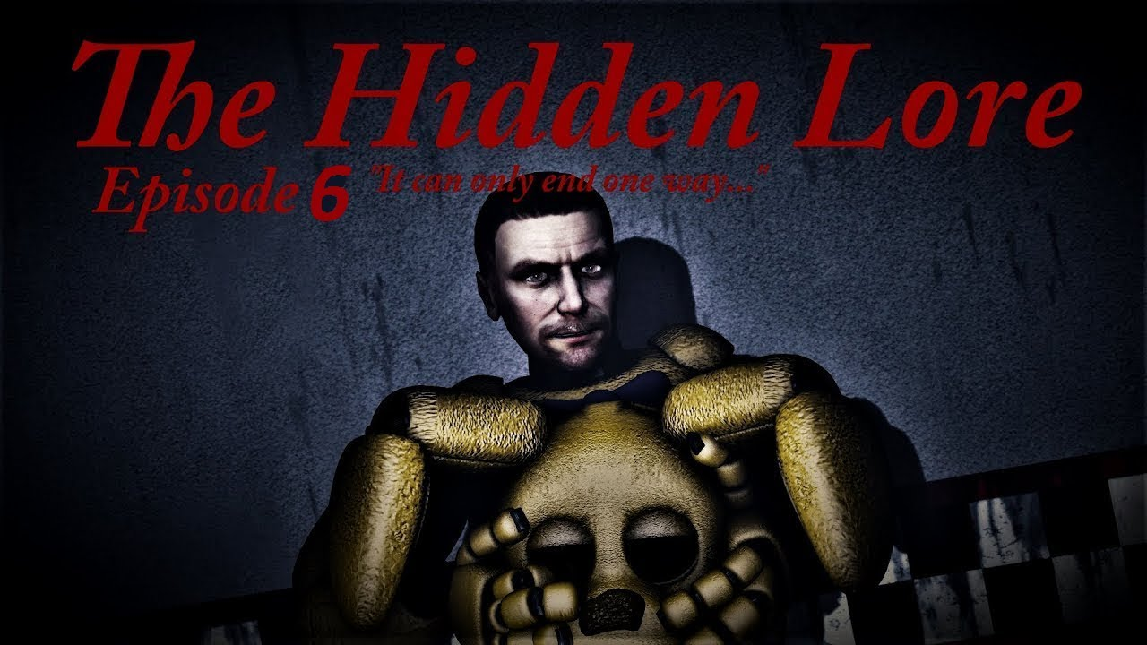 Download [SFM FNaF] Five Nights at Freddy's The Hidden Lore Episode 6