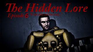 Five Nights at Freddy's The Hidden Lore Episode 7