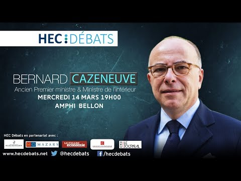 HEC Débats reçoit Bernard CAZENEUVE