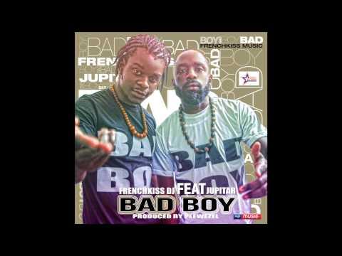 FrenchKiss DJ feat Jupitar - Bad Boy (AUDIO)