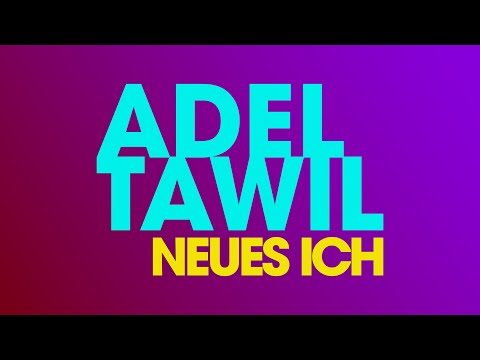 "adel-tawil-""neues-ich""-(lyric-video)"