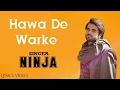 Lyrics Video   Hawa De Warke   Ninja   Video Editing - lyrics Video   2K17 HD