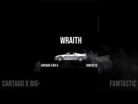 Cartago x Big-G - Wraith (Official Audio)