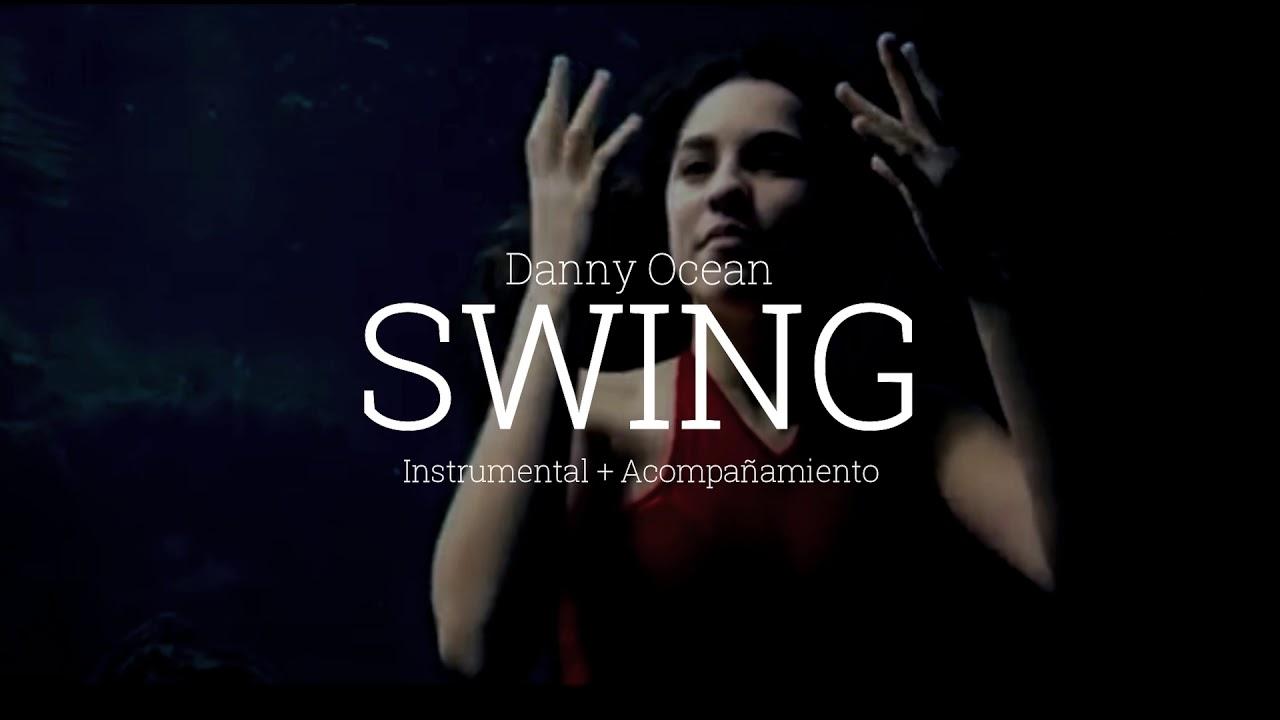 🔼Danny Ocean - Swing INSTRUMENTAL + Acompañamiento🔼 | Free Download