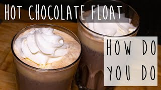 Hot Chocolate Float || A Summer and Winter Mix