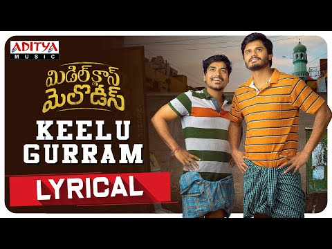 Keelu Gurram Lyrical Song | Middle Class Melodies Songs | Vinod Ananthoju | Sweekar Agasthi