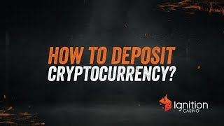 How to Deposit with Cryptocurrency