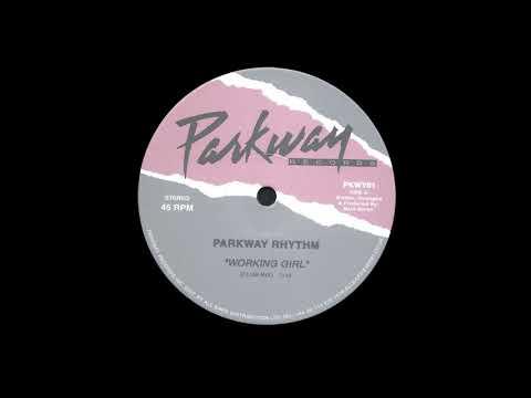 Parkway Rhythm - Working Girl (Original Mix)