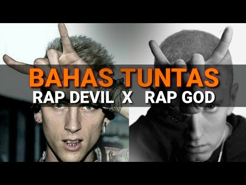 RAP DEVIL MACHINE GUN KELLY VS RAP GOD EMINEM PEMBAHASAN INDONESIA