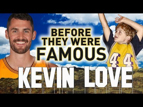 KEVIN LOVE - Before They Were Famous