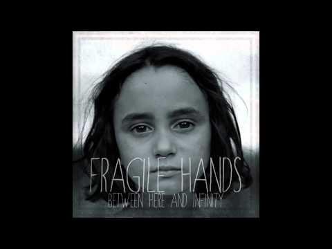 Fragile Hands Strength