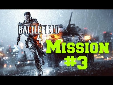 "Battlefield 4 Campaign Walkthrough Mission 3 ""South China Sea"""