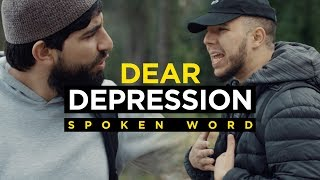 Dear Depression - Spoken Word (EMOTIONAL) Ft. Essam