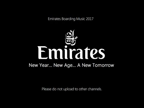 Emirates Boarding Music 2017 (Exclusive)