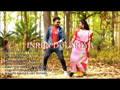 Inren Dulariya New Santhali Modern Traditional Full Video
