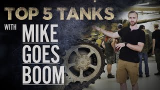 Top 5 Tanks - Mike Goes Boom | The Tank Museum