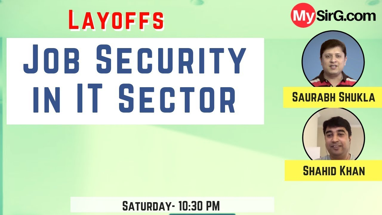 MySirG Webcast #27   Job security in IT sector (Layoffs)