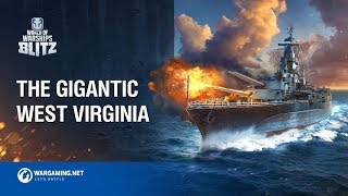 World of Warships Blitz - The Gigantic West Virginia