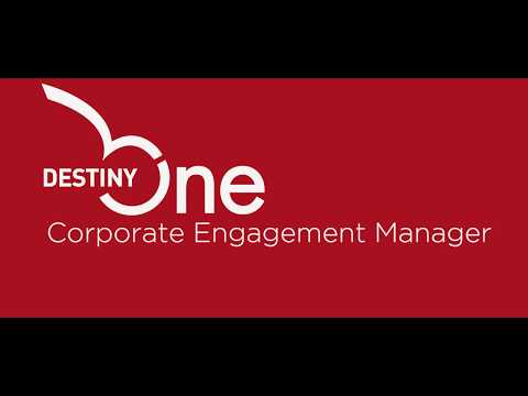 Destiny One - Corporate Engagement Manager
