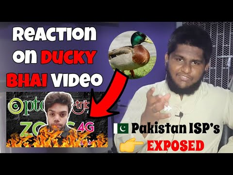 Pakistani ISP's EXPOSED - Reaction on Ducky Bhai's Video.