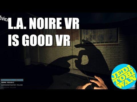 LA Noire VR is a blessing