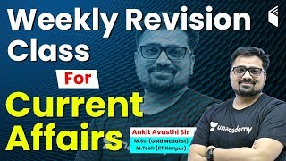Weekly Current Affairs 2020 | Revision Class for Current Affairs by Ankit Sir