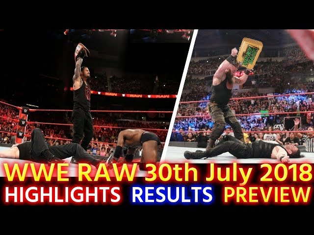 WWE Monday Night Raw 30th July 2018 Hindi Highlights Preview - Brock Lesnar vs Roman Reigns Results