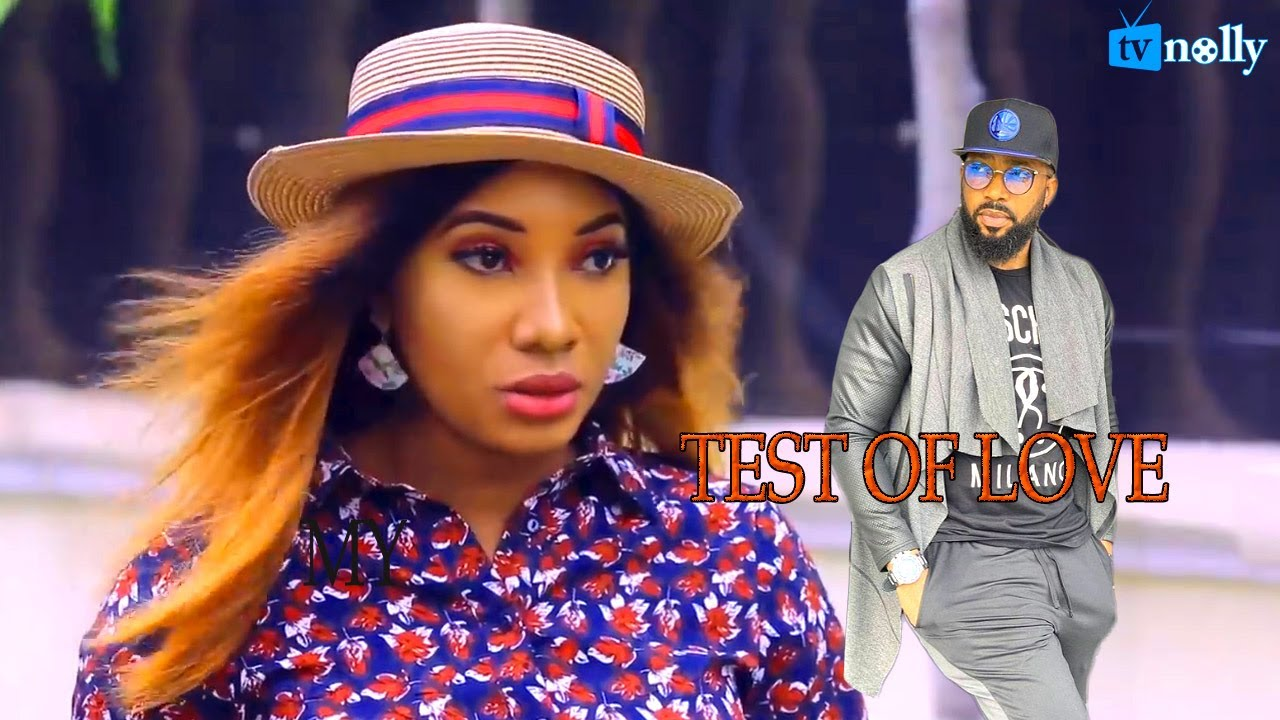 Download TEST OF LOVE /Frederick Leonard New Movie - Latest Nigerian Nollywood Movies 2021