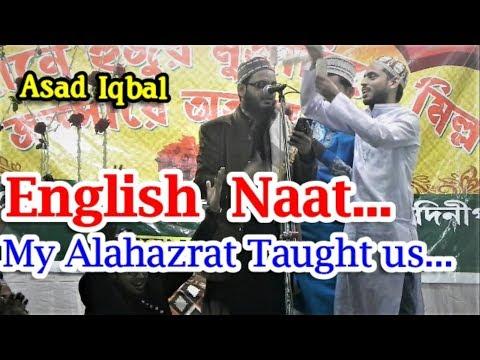 Asad Iqbal || English Kalam || My Alahazrat taught us this Nara I Love U Aaqa || Panskura