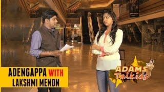 Adengappa! with Lakshmi Menon | VJ Adams