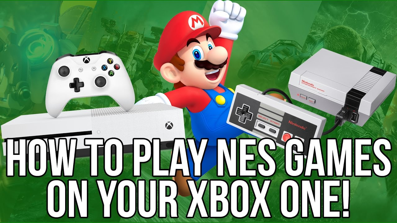 How To Play Mario Brothers And Other Nes Games On Your Xbox One