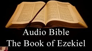 The Book of Ezekiel - NIV Audio Holy Bible - High Quality and Best Speed - Book 26