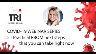 COVID 19 Practical RBQM next steps you can take on your trials right now - March 2020