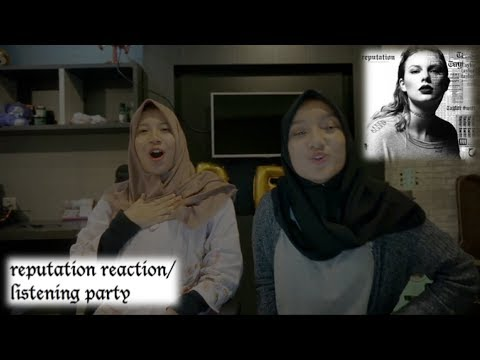 reputation - Taylor Swift | Reaction Video / Listening Party (!!!)