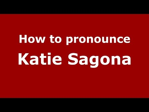 How to pronounce Katie Sagona American EnglishUS  PronounceNames.com