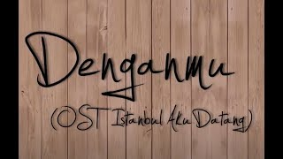 Aizat Amdan - Denganmu (Official Lyric Video)