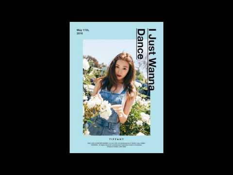 TIFFANY (티파니) [SNSD] - I Just Wanna Dance  [The 1st Mini Album']