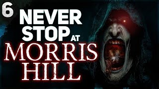 """NEVER Stop at Morris Hill"" 