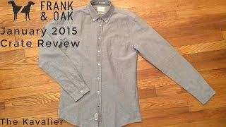 January 2015 Frank and Oak Crate Review