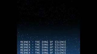 REDNEX - The song of silence