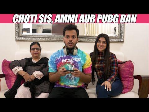 CHOTI SIS, AMMI AUR PUBG BAN || Hyderabad Diaries