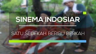 Sinema Indosiar - Satu Sedekah Beribu Berkah