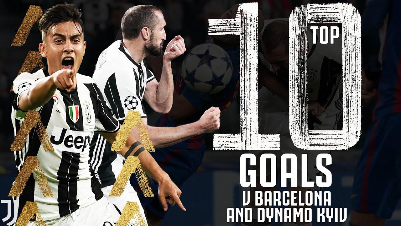top 10 juventus goals v barcelona dynamo kyiv baggio dybala chiellini del piero juventus youtube top 10 juventus goals v barcelona dynamo kyiv baggio dybala chiellini del piero juventus