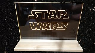 How to make acrylic LED Star Wars edge light sign emblem decoration With L.E.D Stencil